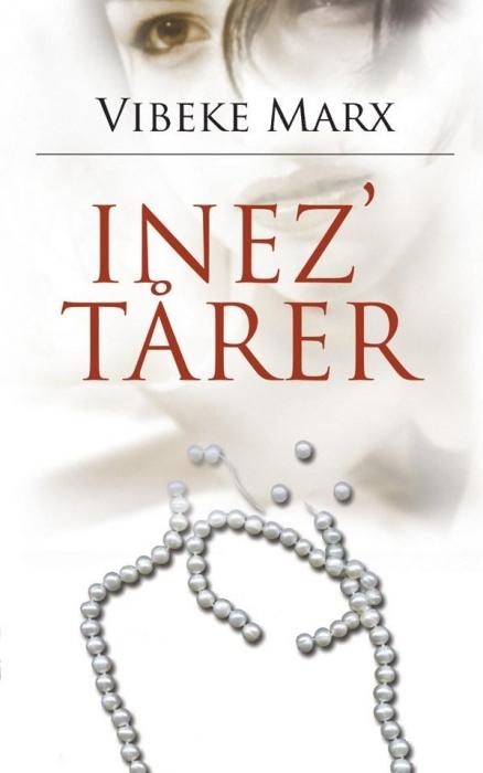 vibeke marx – Inez tårer (lydbog) fra bogreolen.dk