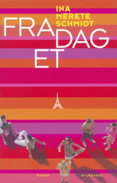 Fra dag et (e-bog) fra ina merete schmidt fra bogreolen.dk