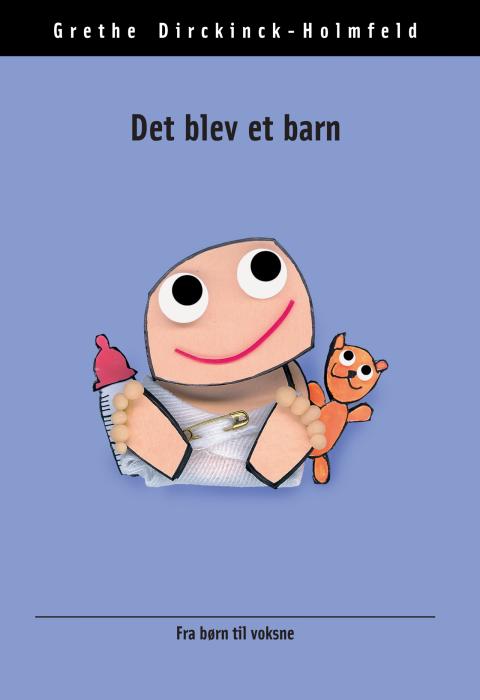 grethe dirckinck-holmfeld Det blev et barn (e-bog) fra bogreolen.dk