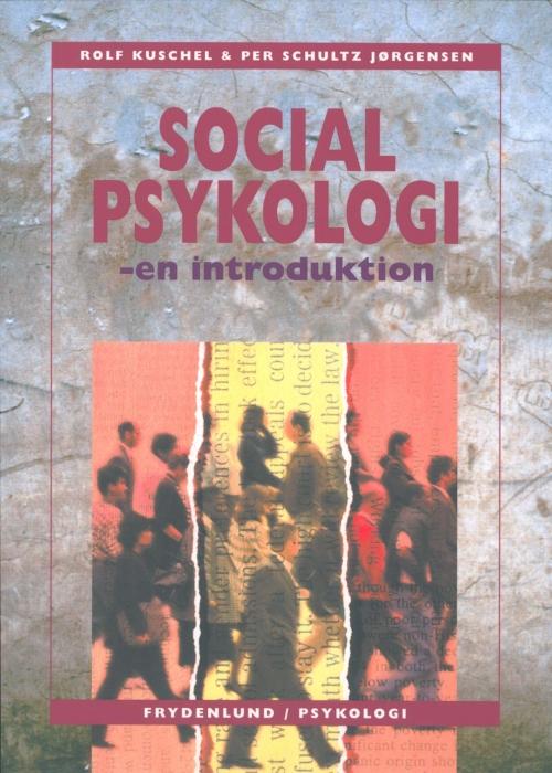 rolf kuschel Socialpsykologi (e-bog) fra bogreolen.dk
