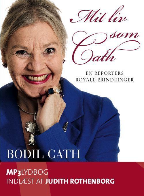 bodil cath – Mit liv som cath (lydbog) fra bogreolen.dk