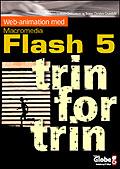 Web-animation med Macromedia Flash 5 - trin for trin (E-bog)