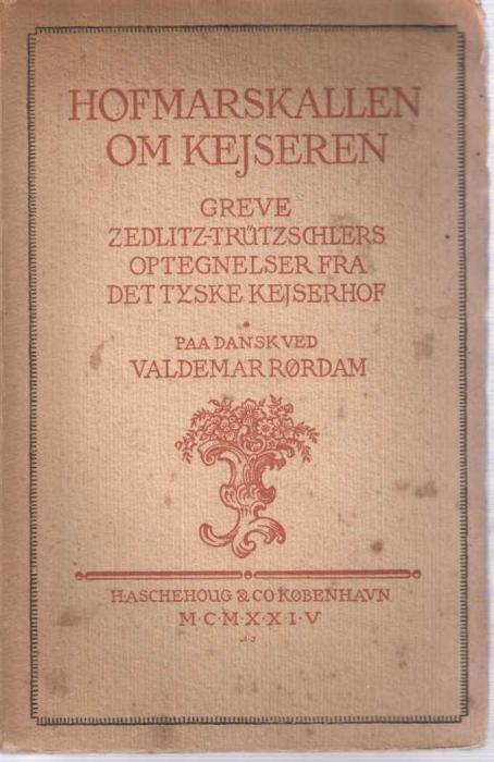 grev zedlitz-trutzschler Hofmarskallen om kejseren (e-bog) på bogreolen.dk