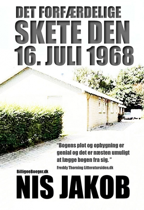 Det forfærdelige skete den 16. juli 1968 (e-bog) fra nis jakob fra bogreolen.dk