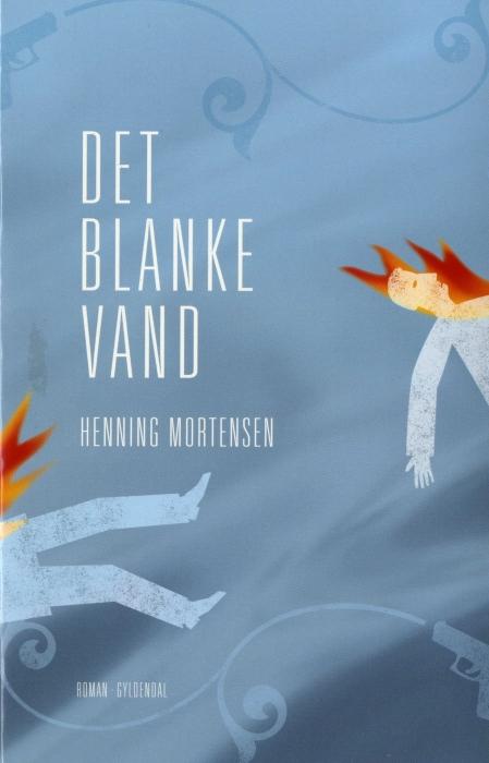 Det blanke vand (e-bog) fra henning mortensen på bogreolen.dk
