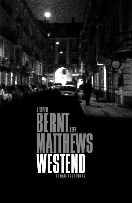 Westend (e-bog) fra jeff matthews på bogreolen.dk