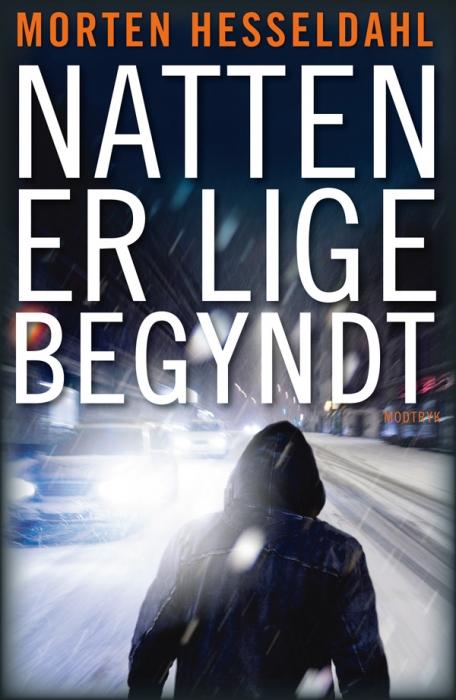 morten hesseldahl – Natten er lige begyndt (e-bog) på bogreolen.dk
