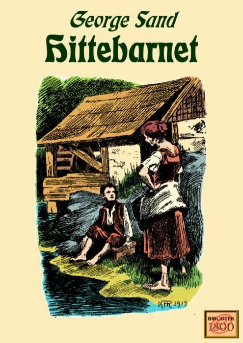 george sand – Hittebarnet (e-bog) på bogreolen.dk