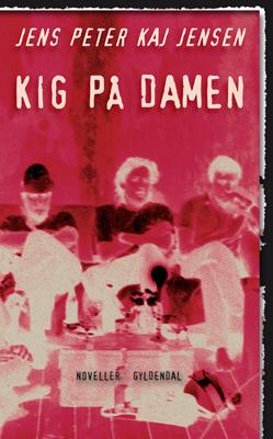 Kig på damen (e-bog) fra jens peter kaj jensen fra tales.dk