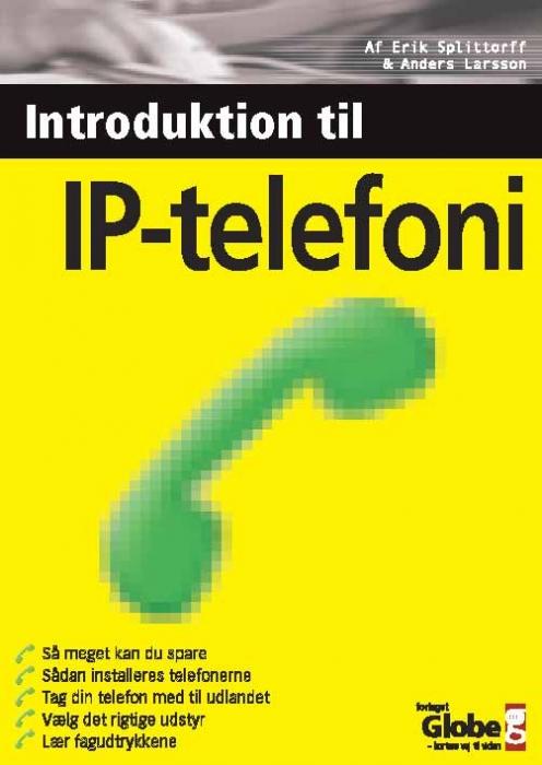 e.splittorff e.splittorff – Introduktion til ip-telefoni (e-bog) fra tales.dk