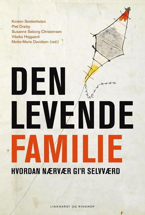 kirsten seidenfaden – Den levende familie (e-bog) fra bogreolen.dk