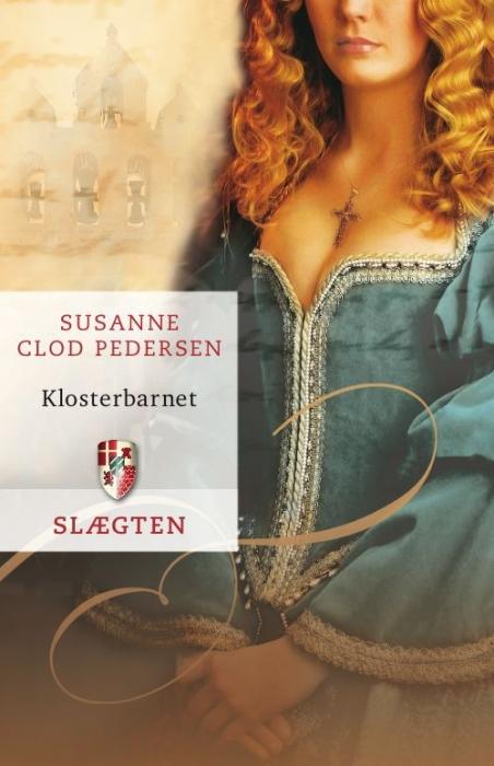 Slægten 5: klosterbarnet (e-bog) fra susanne clod pedersen fra bogreolen.dk