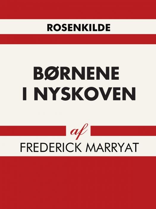 Børnene i nyskoven (e-bog) fra frederick marryat fra bogreolen.dk
