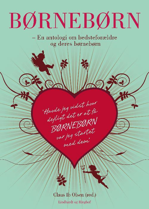 claus ib olsen – Børnebørn - en antologi om bedsteforældre og deres børnebørn (e-bog) fra tales.dk