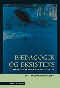 jan jaap rothuizen Pædagogik og eksistens (e-bog) fra bogreolen.dk