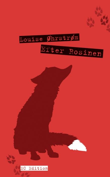 louise øhrstrøm Efter rosinen (e-bog) på bogreolen.dk