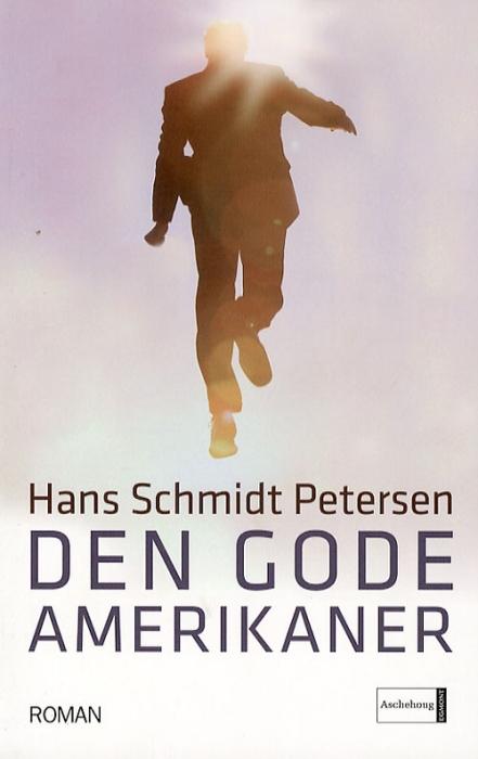 hans schmidt petersen Den gode amerikaner (e-bog) på bogreolen.dk