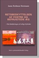 retsbeskyttelsen af fostre og befrugtede æg (e-bog) fra janne rothmar herrmann