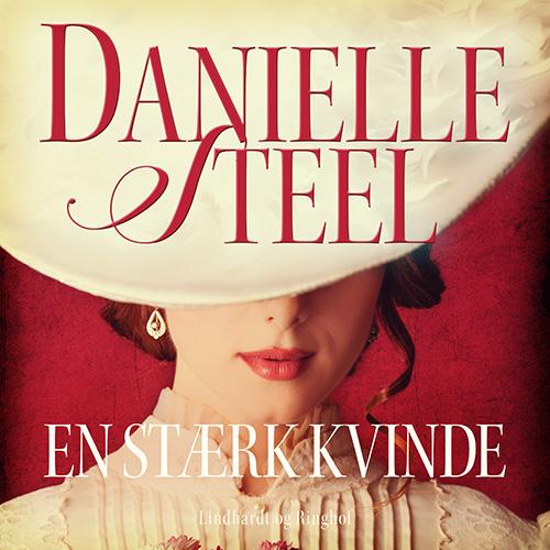 danielle steel En stærk kvinde (lydbog) fra bogreolen.dk