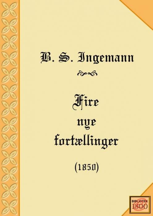 b. s. ingemann Fire nye fortællinger (e-bog) fra bogreolen.dk