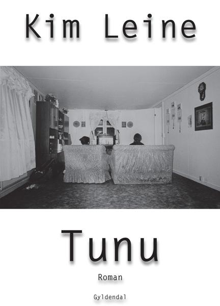 kim leine – Tunu (lydbog) fra bogreolen.dk