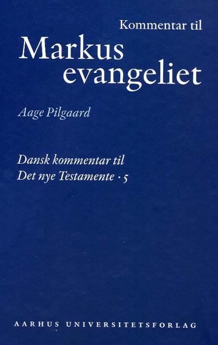 aage pilgaard Kommentar til markusevangeliet (e-bog) fra bogreolen.dk