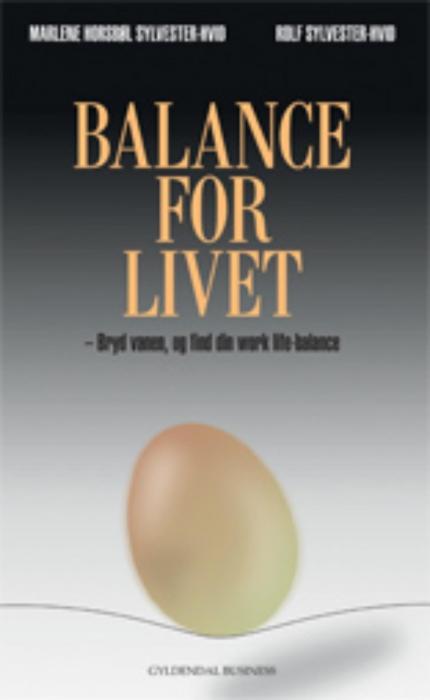 marlene horsbøl sylvester-hvid Balance for livet (e-bog) fra bogreolen.dk