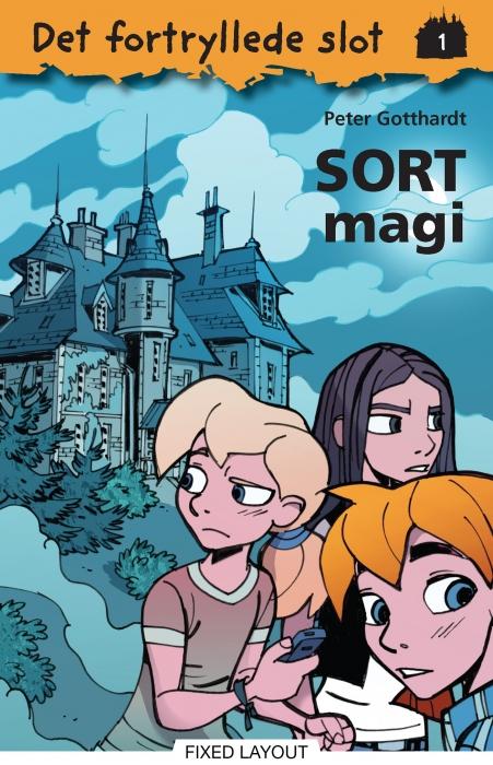 Det fortryllede slot 1: sort magi (e-bog) fra peter gotthardt på bogreolen.dk