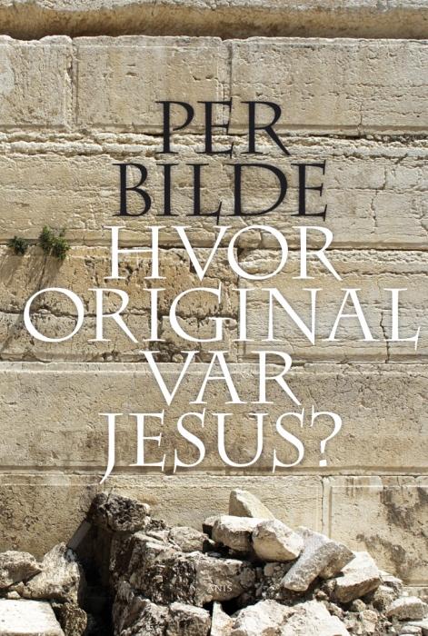 per bilde Hvor original var jesus? (e-bog) på bogreolen.dk