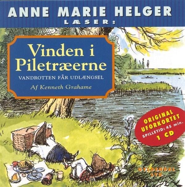 Vinden i piletræerne 6 - (lydbog) fra kenneth grahame fra bogreolen.dk