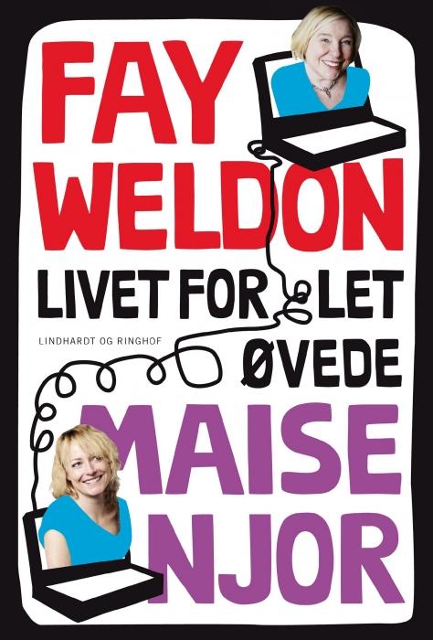 fay weldon – Livet for let øvede (e-bog) på tales.dk