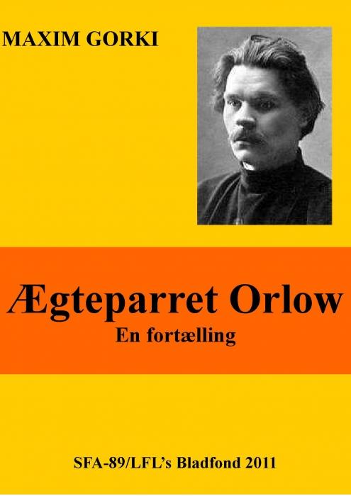 maxim gorki – ægteparret orlow (e-bog) på bogreolen.dk