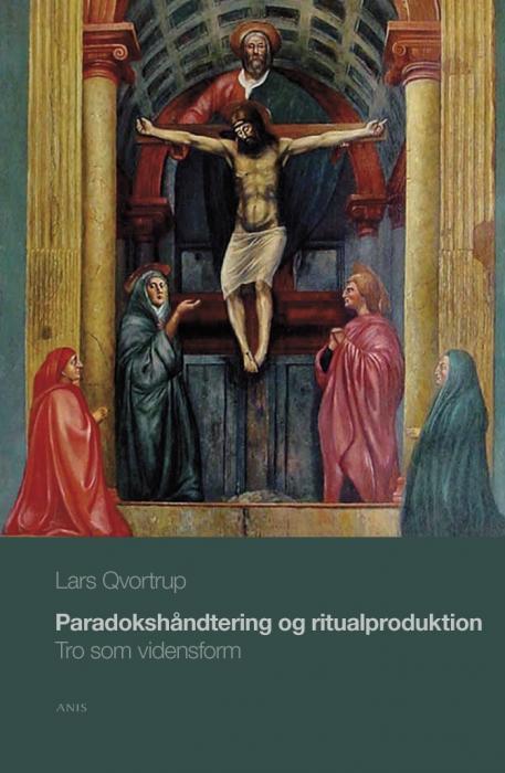 lars qvortrup Paradokshåndtering og ritualproduktion (e-bog) på bogreolen.dk