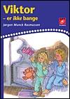 jørgen munck rasmussen – Viktor er ikke bange (e-bog) på bogreolen.dk