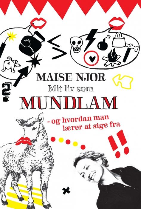 Mit liv som mundlam (e-bog) fra maise njor på bogreolen.dk