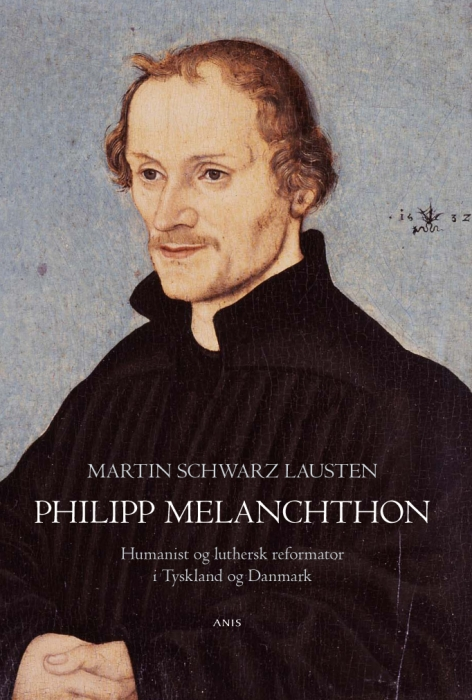 Philipp melanchthon (e-bog) fra martin schwarz lausten fra tales.dk