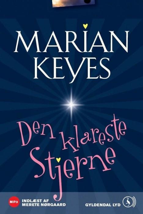 Den klareste stjerne. (lydbog) fra marian keyes på bogreolen.dk