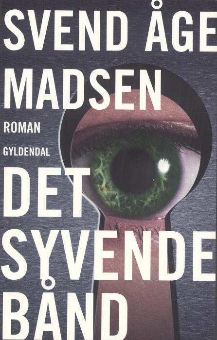 svend åge madsen Det syvende bånd (e-bog) på bogreolen.dk