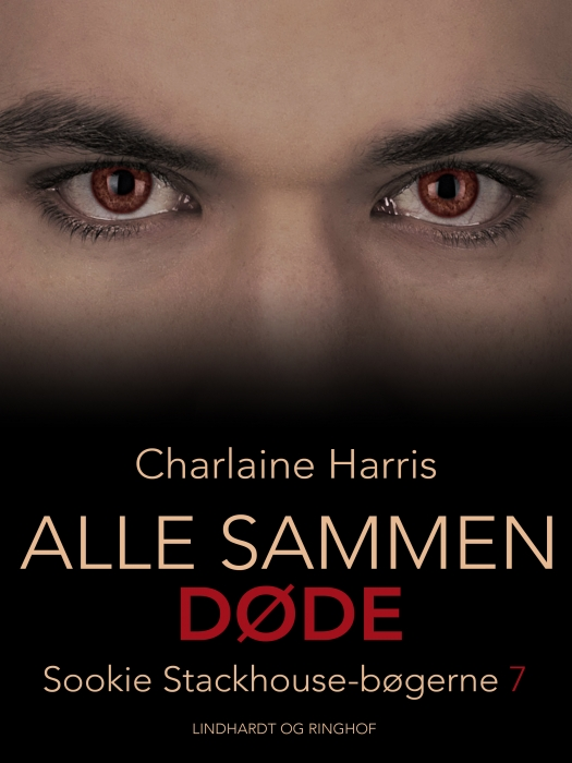 charlaine harris True blood 7 - alle sammen døde (e-bog) fra bogreolen.dk