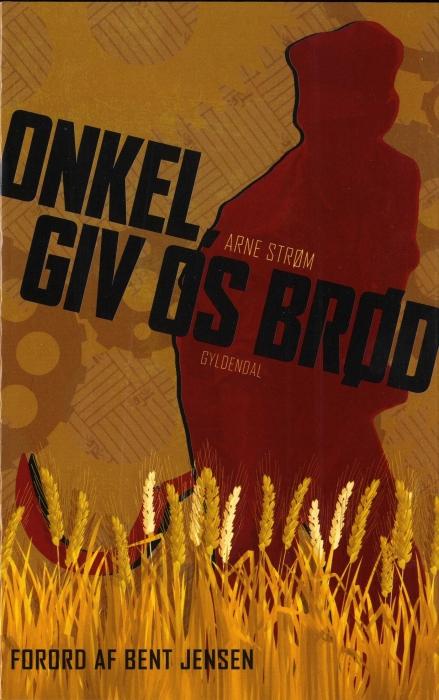arne strøm Onkel, giv os brød (e-bog) på tales.dk