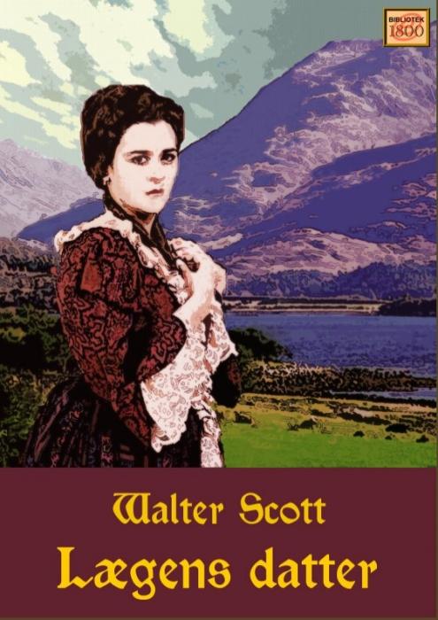 walter scott – Lægens datter (e-bog) fra bogreolen.dk