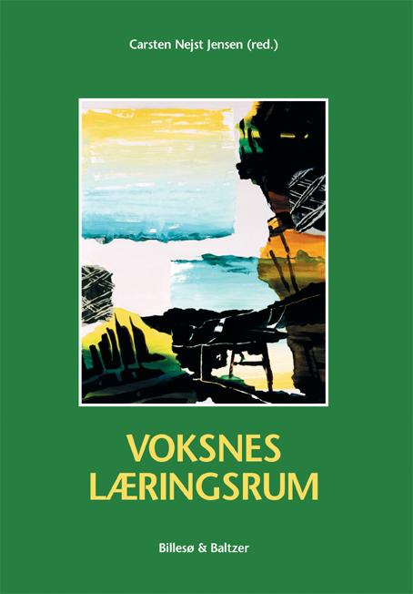 Voksnes læringsrum (e-bog) fra carsten  nejst jensen på bogreolen.dk