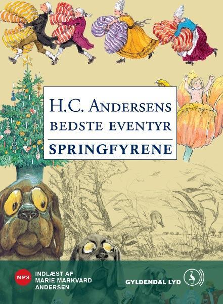 h.c. andersen – Springfyrene: en musikfortælling (lydbog) på bogreolen.dk