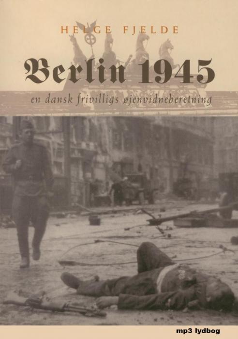 helge fjelde Berlin 1945 (lydbog) fra tales.dk