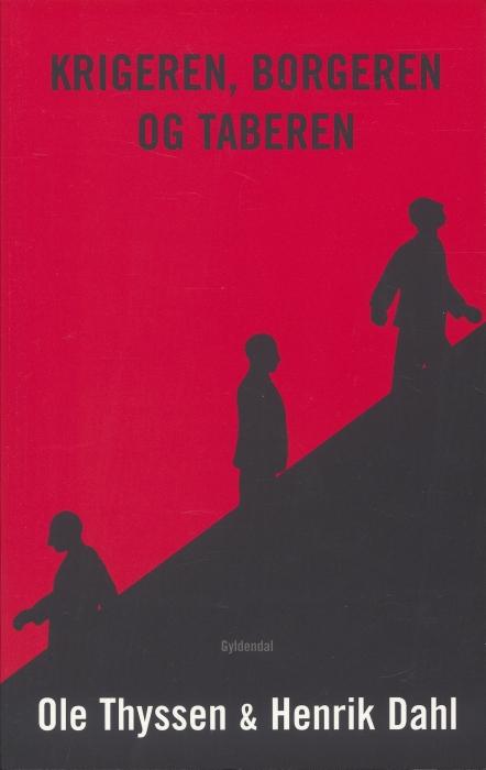 henrik dahl – Krigeren, borgeren og taberen (e-bog) fra bogreolen.dk