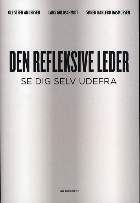 Den refleksive leder (e-bog) fra ole steen andersen på bogreolen.dk