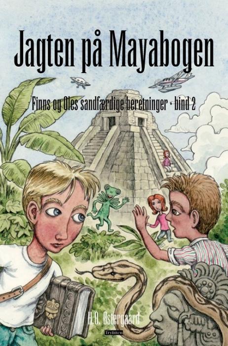 hans ole østergaard Jagten på mayabogen (e-bog) fra bogreolen.dk