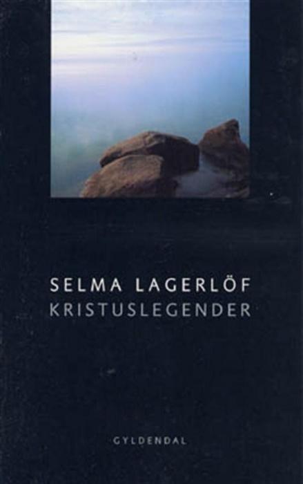 selma lagerlöf Kristuslegender (lydbog) på bogreolen.dk