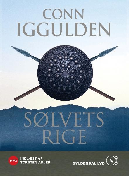 conn iggulden – Sølvets rige: djengis khan - historiens største erobrer - bind 4 (lydbog) på bogreolen.dk