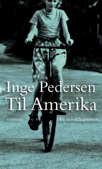 inge pedersen – Til amerika (e-bog) fra tales.dk